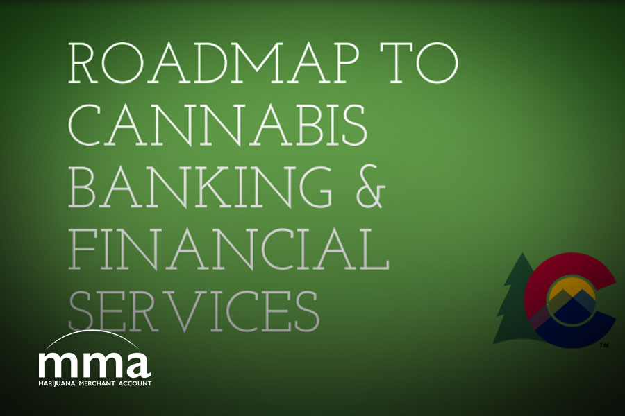 colorado cannabis banking roadmap